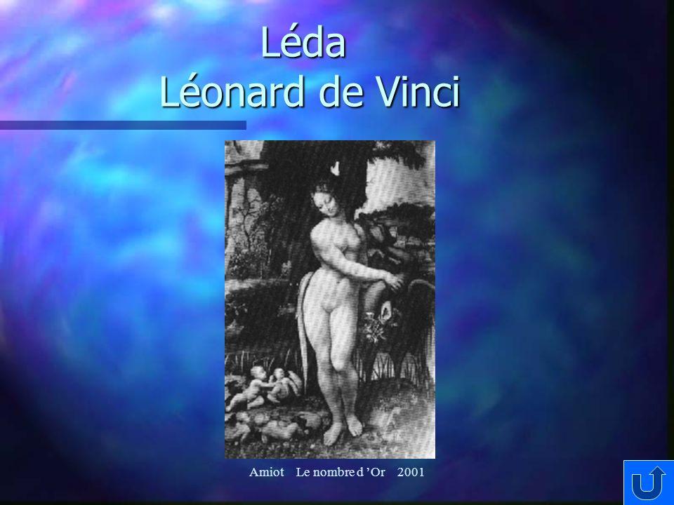 Léda Léonard de Vinci Amiot Le nombre d Or 2001