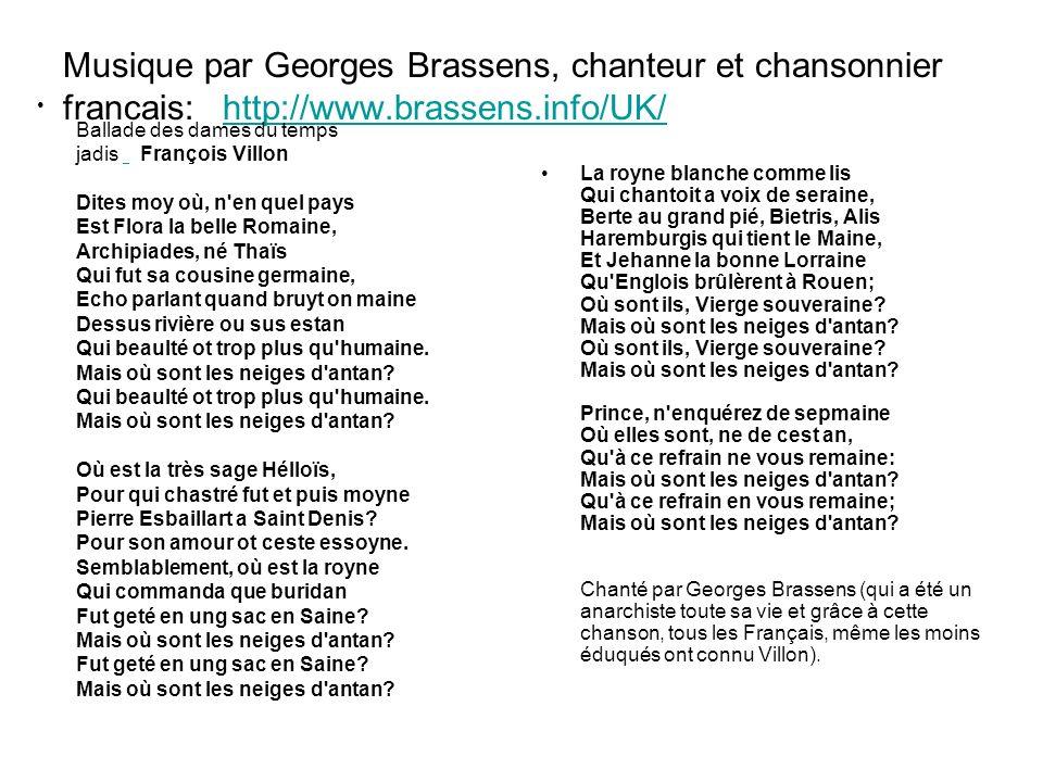 Musique par Georges Brassens, chanteur et chansonnier francais: http://www.brassens.info/UK/http://www.brassens.info/UK/ Ballade des dames du temps ja