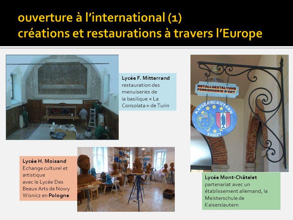 Lycée F. Mitterrand restauration des menuiseries de la basilique « La Consolata » de Turin Lycée H. Moisand Echange culturel et artistique avec le Lyc
