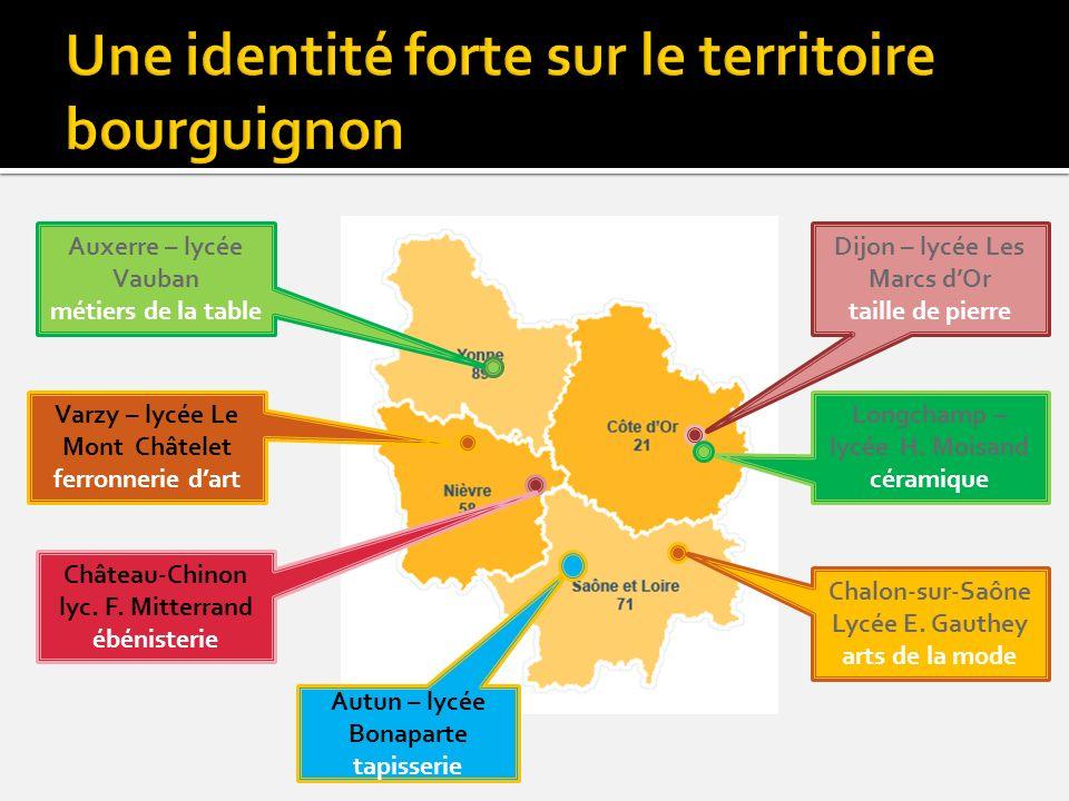 Auxerre – lycée Vauban métiers de la table Varzy – lycée Le Mont Châtelet ferronnerie dart Château-Chinon lyc. F. Mitterrand ébénisterie Dijon – lycée