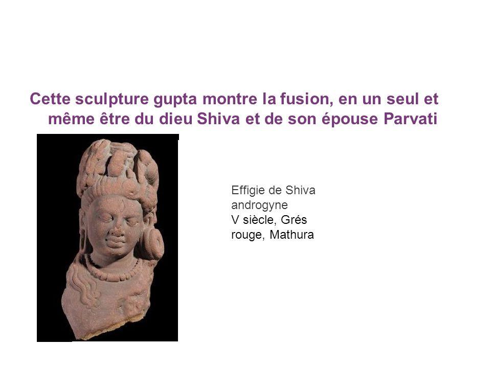 Cette sculpture gupta montre la fusion, en un seul et même être du dieu Shiva et de son épouse Parvati Effigie de Shiva androgyne V siècle, Grés rouge
