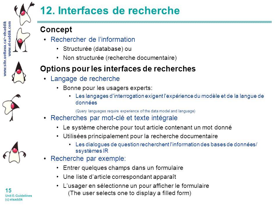 www.site.uottawa.ca/~elsaddik www.el-saddik.com 15 Unit E-Guidelines (c) elsaddik 12.