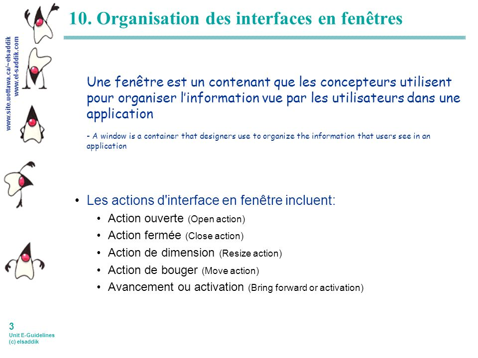 www.site.uottawa.ca/~elsaddik www.el-saddik.com 3 Unit E-Guidelines (c) elsaddik 10.