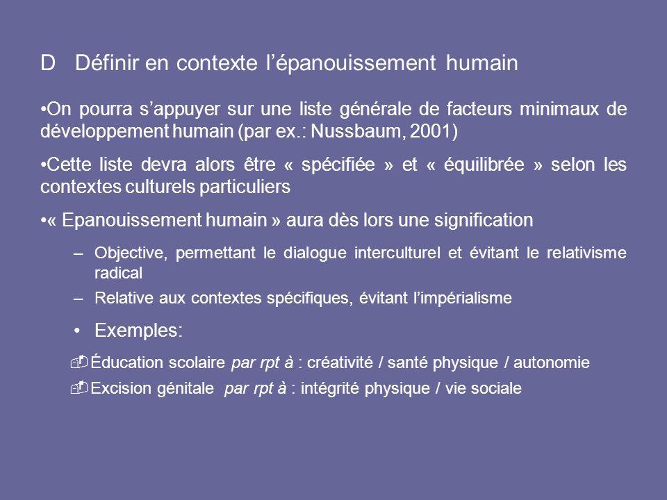 D Définir en contexte lépanouissement humain On pourra sappuyer sur une liste générale de facteurs minimaux de développement humain (par ex.: Nussbaum
