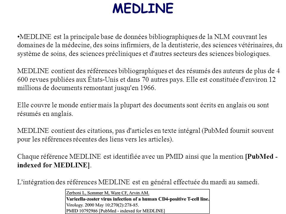 MEDLINE MEDLINE est la principale base de données bibliographiques de la NLM couvrant les domaines de la médecine, des soins infirmiers, de la dentist