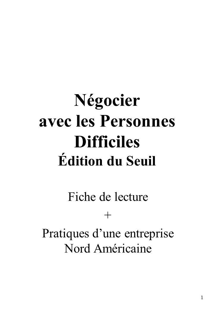1 Négocier avec les Personnes Difficiles Édition du Seuil Fiche de lecture + Pratiques dune entreprise Nord Américaine