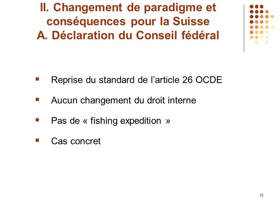 10 II. Changement de paradigme et conséquences pour la Suisse A.