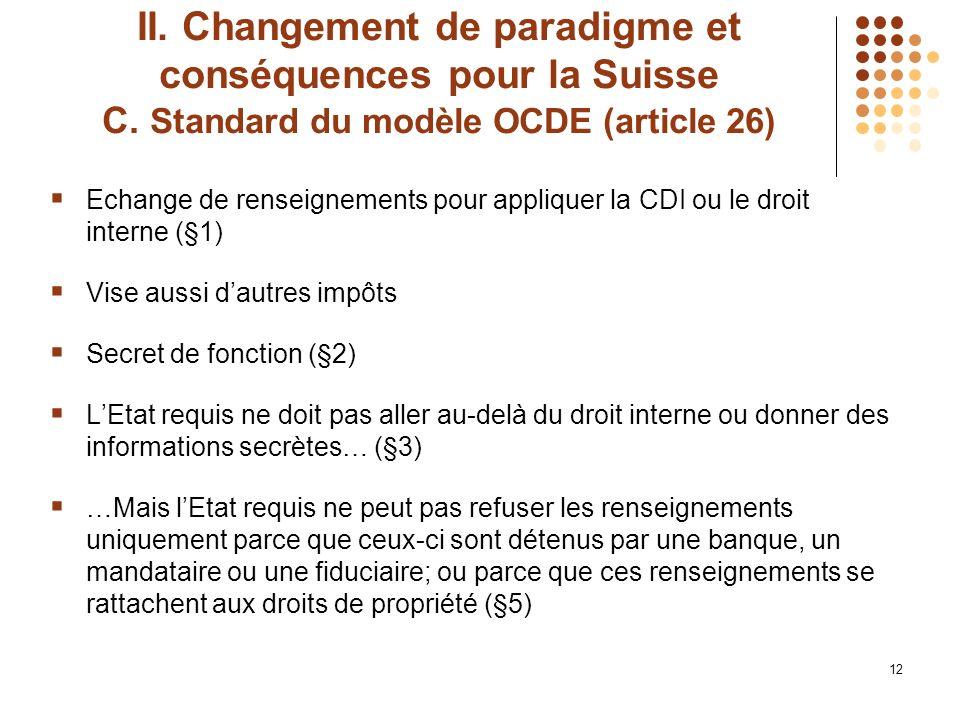 12 II. Changement de paradigme et conséquences pour la Suisse C.