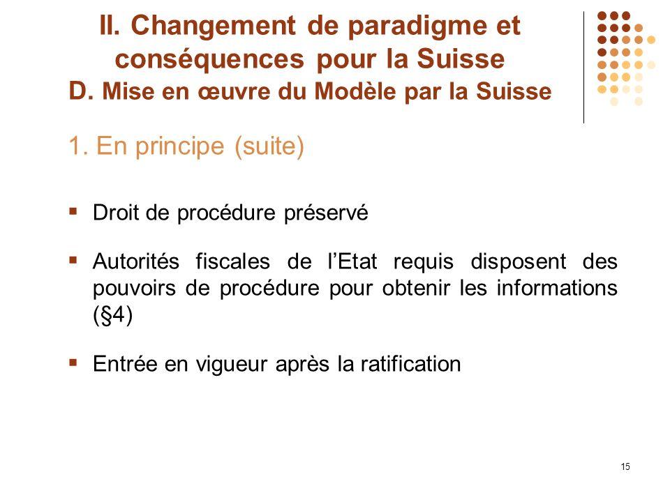 II. Changement de paradigme et conséquences pour la Suisse D.