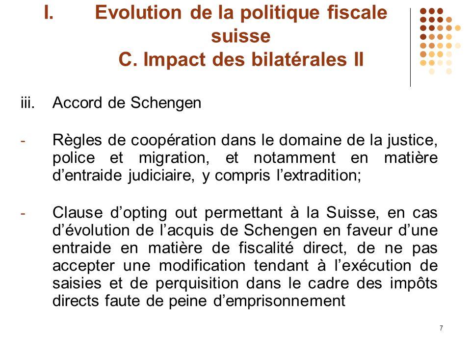 8 I.Evolution de la politique fiscale suisse D.CDI-US et cas UBS i.