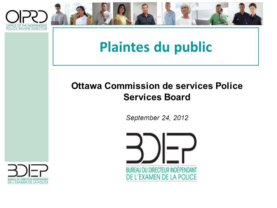 Plaintes du public Ottawa Commission de services Police Services Board September 24, 2012