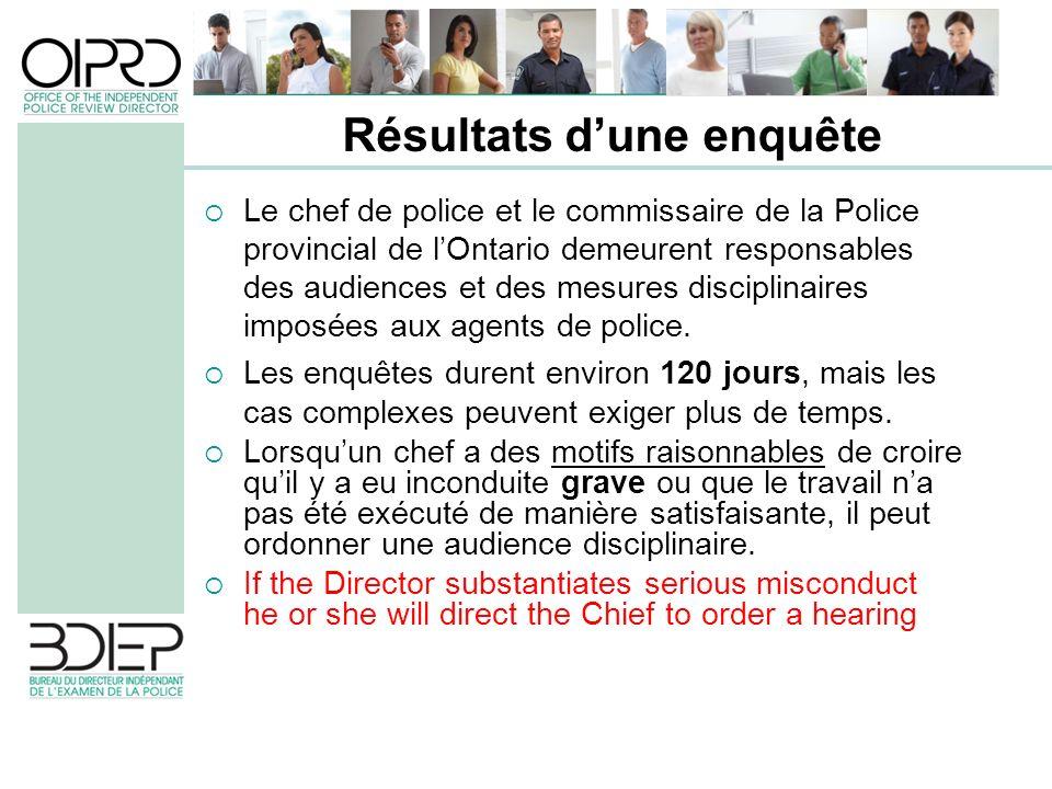 Le chef de police et le commissaire de la Police provincial de lOntario demeurent responsables des audiences et des mesures disciplinaires imposées au