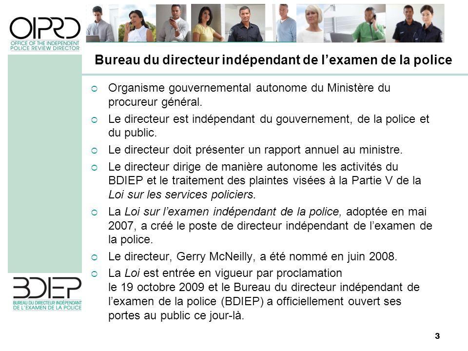 3 Organisme gouvernemental autonome du Ministère du procureur général. Le directeur est indépendant du gouvernement, de la police et du public. Le dir
