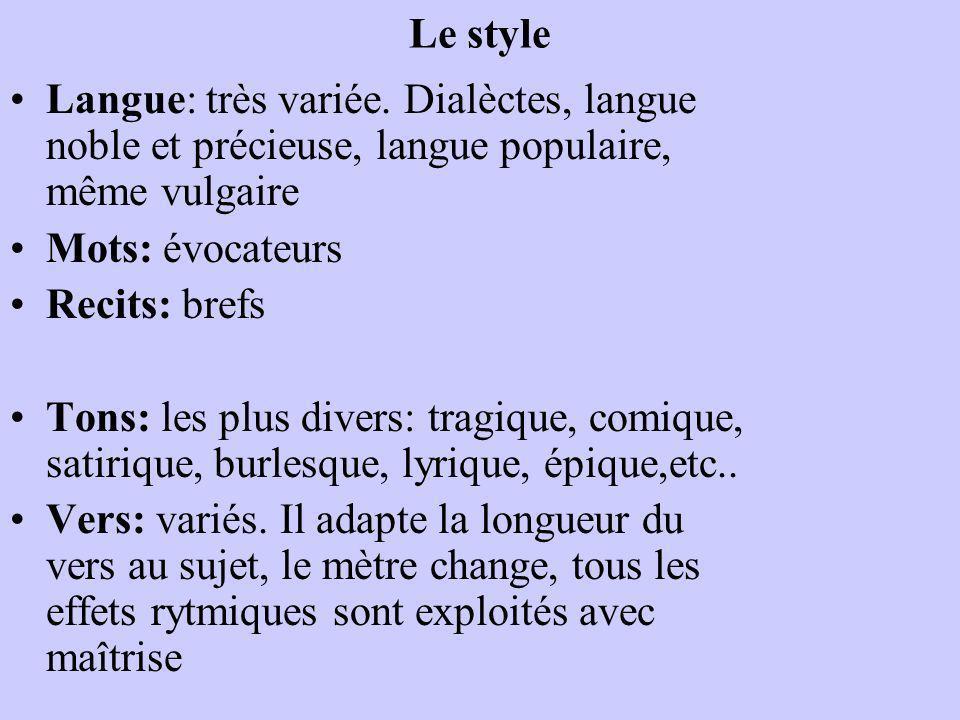 Le style Langue: très variée.