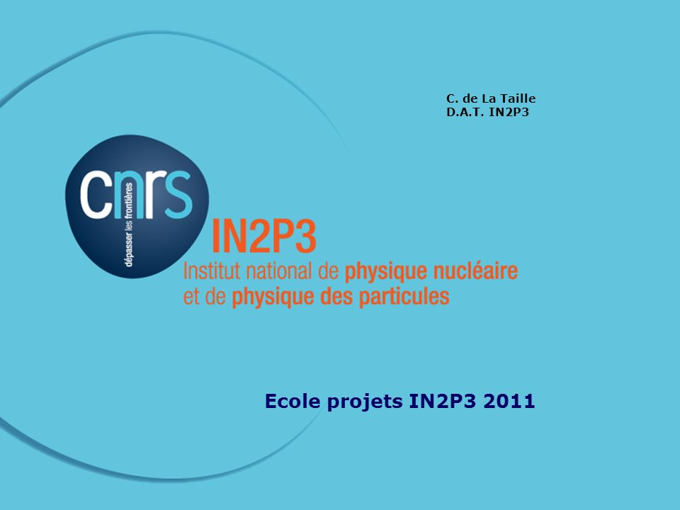 22 nov 2011Ecole IN2P3 projets IN2P3, an institute in CNRS CNRS : –Under the authority of the ministry for higher education and research –11 500 researchers –14 200 engineers, technicians, administration –1 200 laboratories –10 thematic institutes, including 2 national institutes : IN2P3 (created in 1971) and INSU IN2P3 : –2 400 CNRS staff, researchers, engineers ands technicians; 600 university and other staff –Running budget from CNRS : 49 M –24 laboratories and platforms, most of them associated to an university –40 large international projects