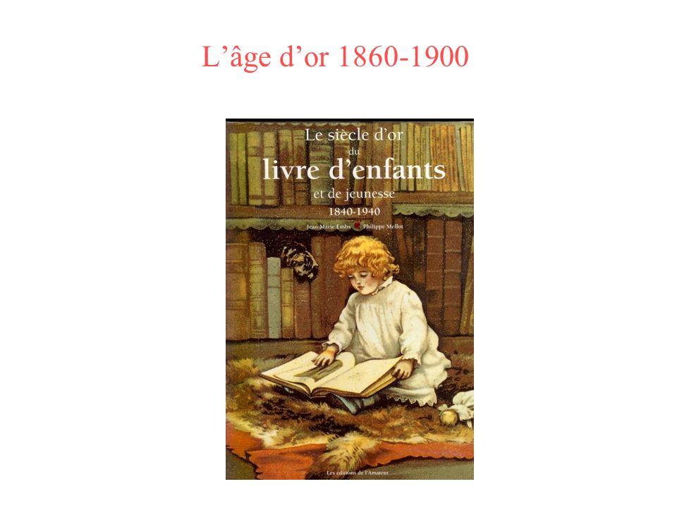 Lâge dor 1860-1900