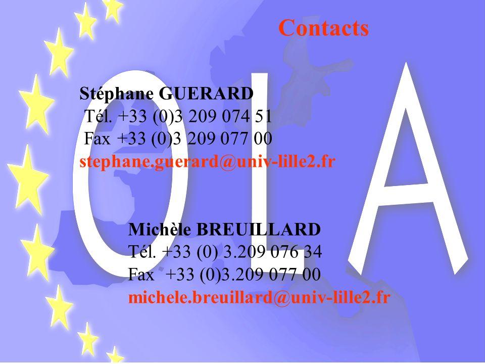 Contacts Stéphane GUERARD Tél. +33 (0)3 209 074 51 Fax +33 (0)3 209 077 00 stephane.guerard@univ-lille2.fr Michèle BREUILLARD Tél. +33 (0) 3.209 076 3