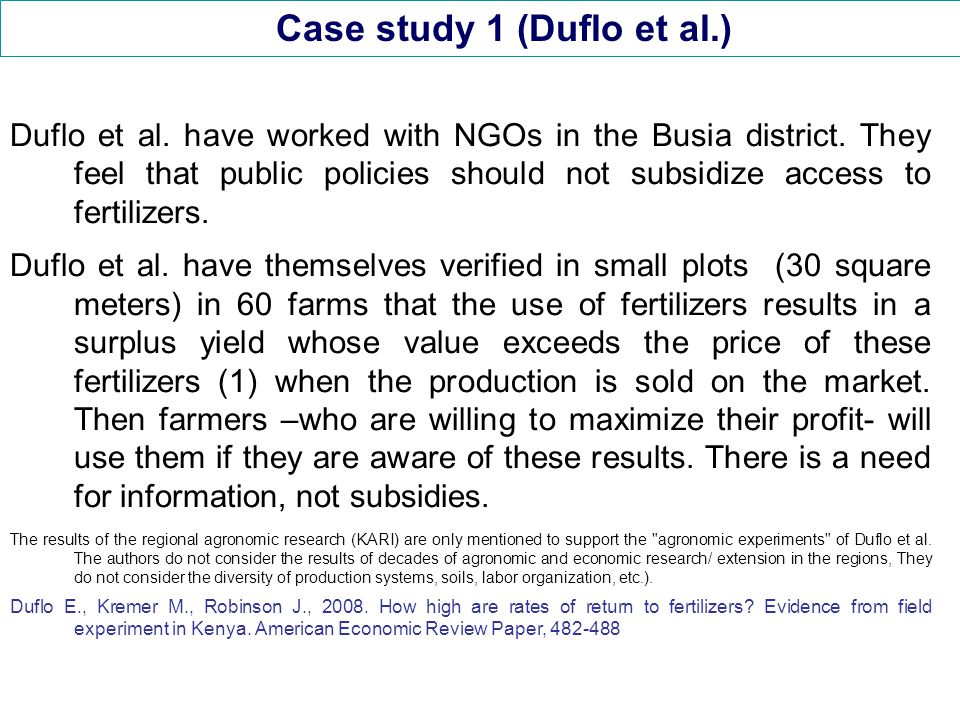 Case study 1 (Duflo et al.) Duflo et al. have worked with NGOs in the Busia district.
