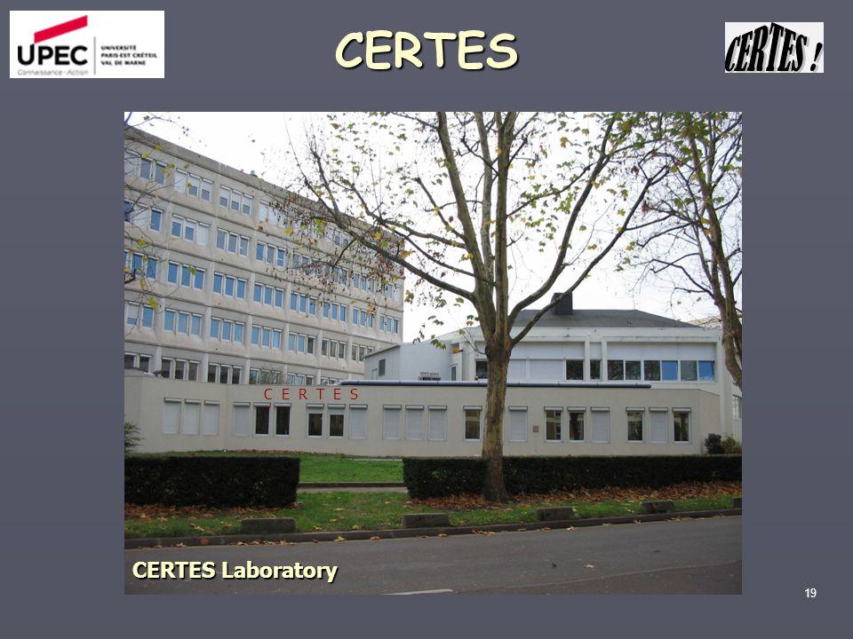 19 CERTES Laboratory C E R T E S CERTES
