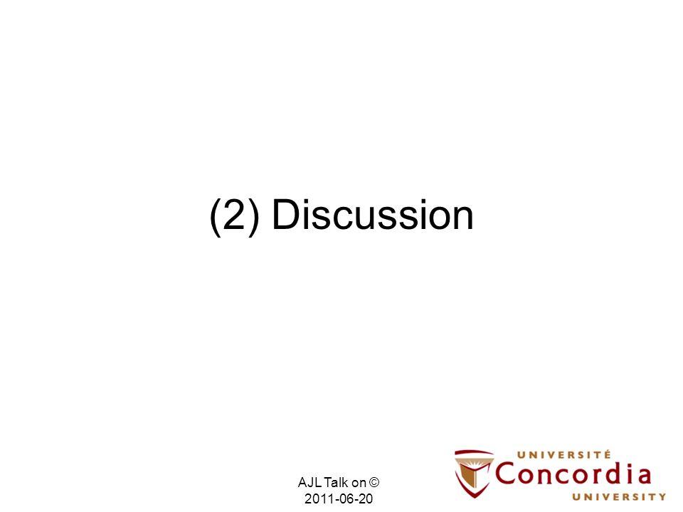 (2) Discussion AJL Talk on © 2011-06-20