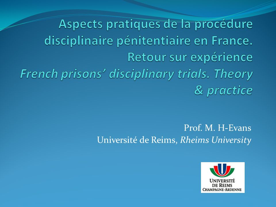 Prof. M. H-Evans Université de Reims, Rheims University