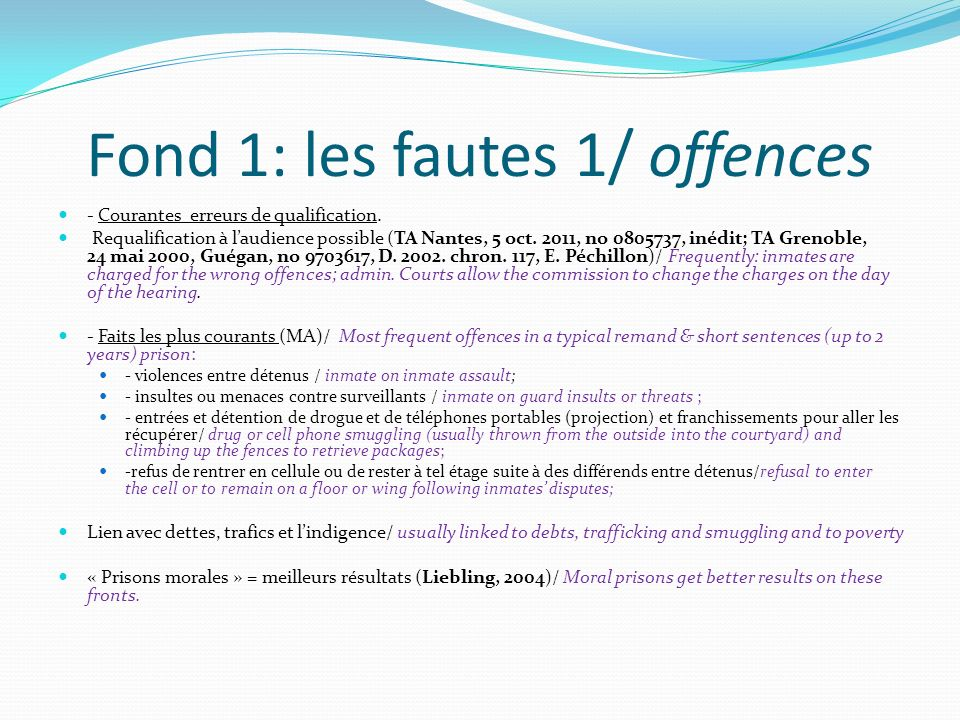 Fond 1: les fautes 1/ offences - Courantes erreurs de qualification. Requalification à laudience possible (TA Nantes, 5 oct. 2011, no 0805737, inédit;