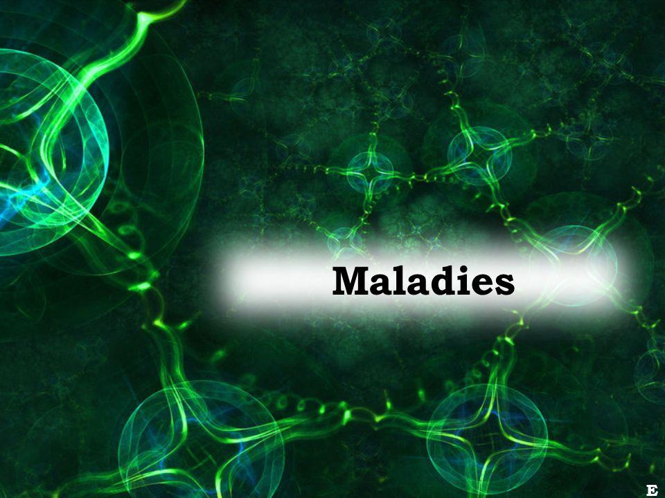 Maladies E