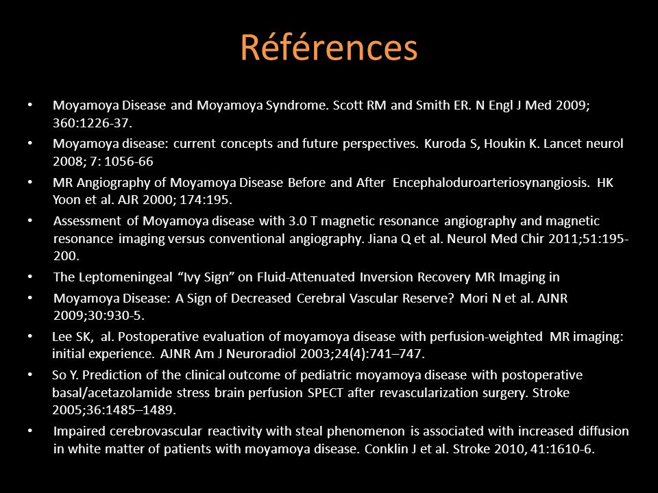 Références Moyamoya Disease and Moyamoya Syndrome.