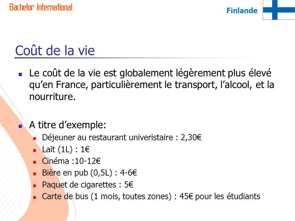 Coût de la vie Le coût de la vie est globalement légèrement plus élevé quen France, particulièrement le transport, lalcool, et la nourriture. A titre