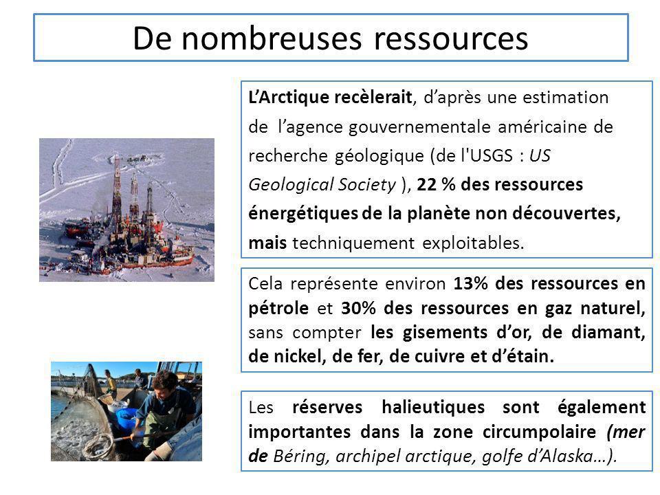 De nombreuses ressources LArctique recèlerait, daprès une estimation de lagence gouvernementale américaine de recherche géologique (de l'USGS : US Geo
