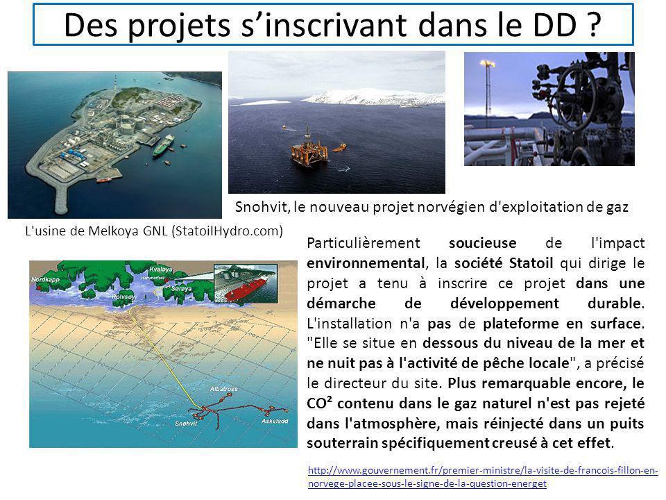 Des projets sinscrivant dans le DD ? L'usine de Melkoya GNL (StatoilHydro.com) Particulièrement soucieuse de l'impact environnemental, la société Stat