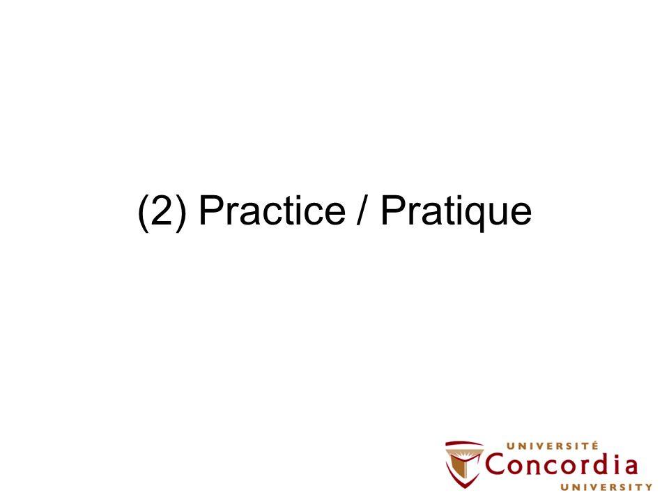(2) Practice / Pratique