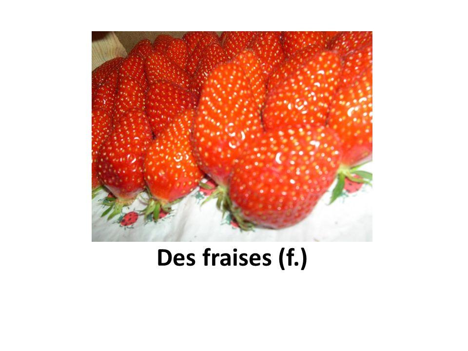 Des fraises (f.)