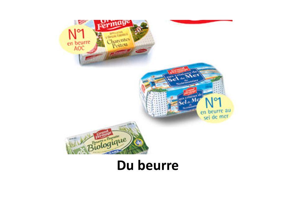 Du beurre
