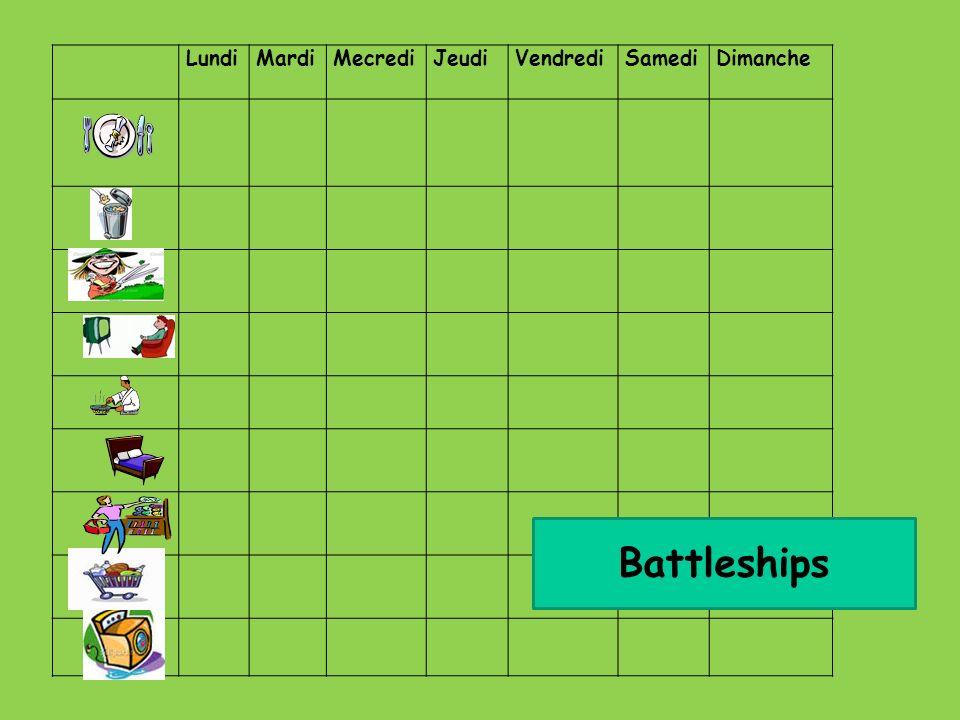 LundiMardiMecrediJeudiVendrediSamediDimanche Battleships