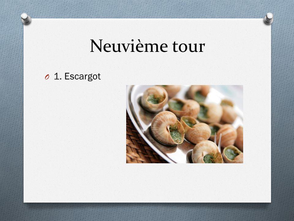 Neuvième tour O 1. Escargot