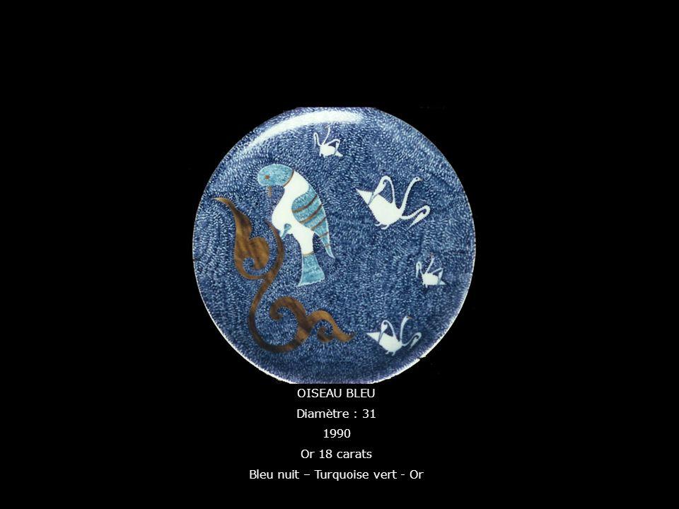 OISEAU BLEU Diamètre : 31 1990 Or 18 carats Bleu nuit – Turquoise vert - Or