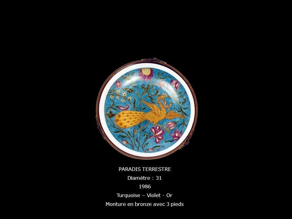 PARADIS TERRESTRE Diamètre : 31 1986 Turquoise – Violet - Or Monture en bronze avec 3 pieds