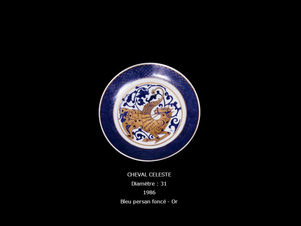 CHEVAL CELESTE Diamètre : 31 1986 Bleu persan foncé - Or
