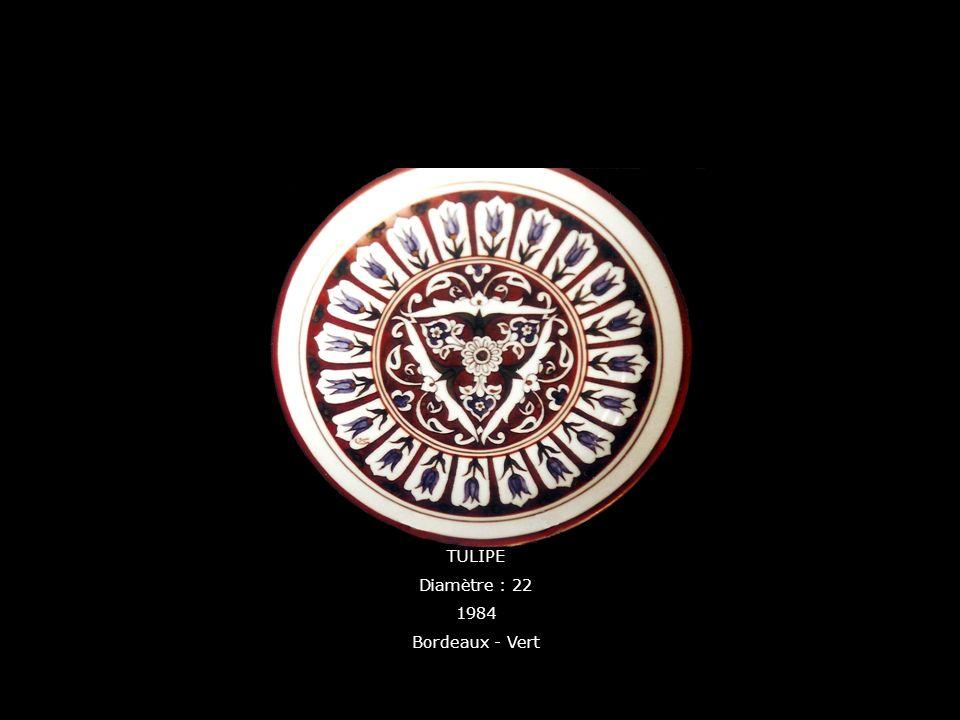 TULIPE Diamètre : 22 1984 Bordeaux - Vert