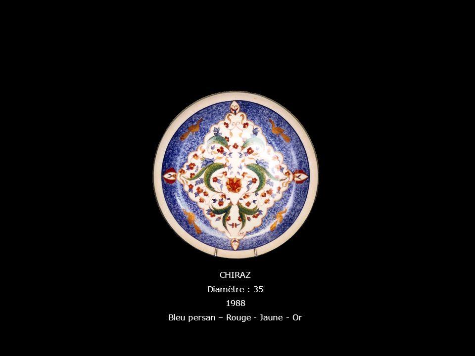 CHIRAZ Diamètre : 35 1988 Bleu persan – Rouge - Jaune - Or