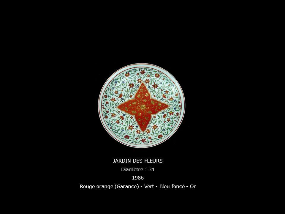 JARDIN DES FLEURS Diamètre : 31 1986 Rouge orange (Garance) - Vert - Bleu foncé - Or