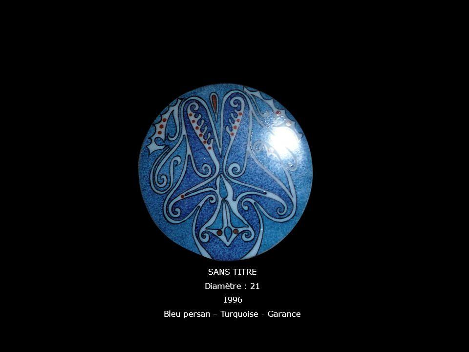 SANS TITRE Diamètre : 21 1996 Bleu persan – Turquoise - Garance