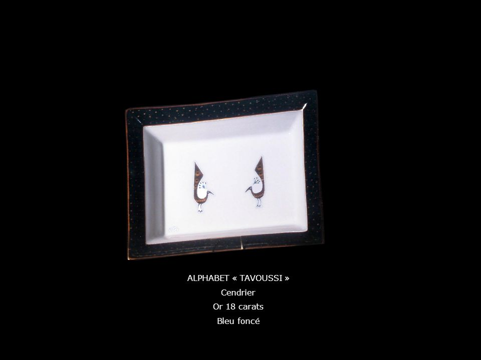 ALPHABET « TAVOUSSI » Cendrier Or 18 carats Bleu foncé