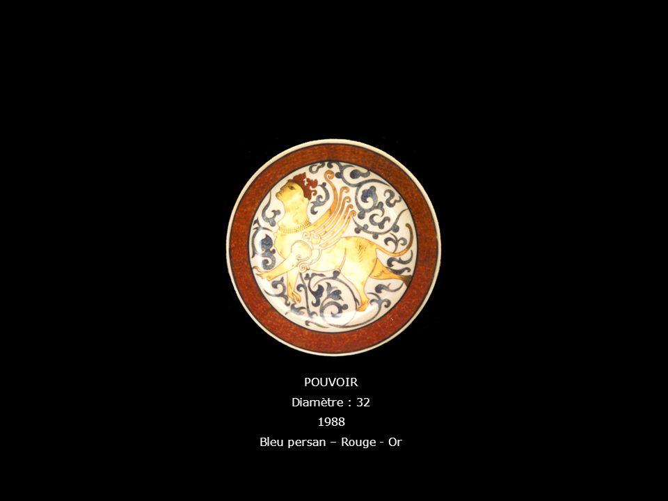 POUVOIR Diamètre : 32 1988 Bleu persan – Rouge - Or