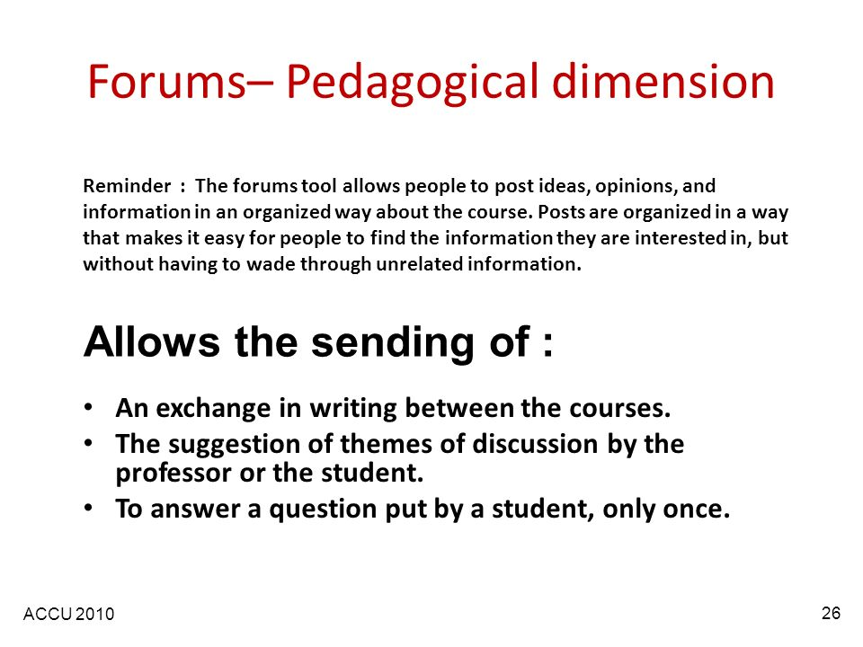 ACCU 2010 Forums– Pedagogical dimension An exchange in writing between the courses.