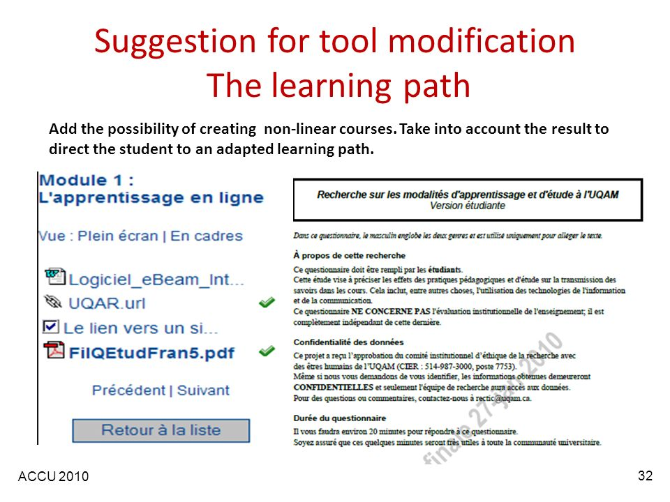 ACCU 2010 Suggestion for tool modification The learning path Add the possibility of creating non-linear courses.