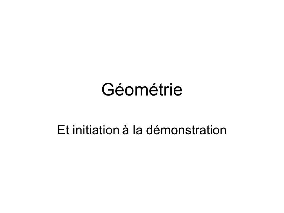 Géométrie Et initiation à la démonstration