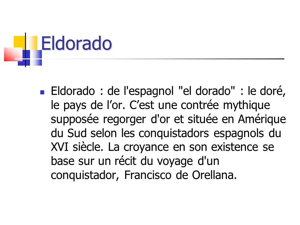 Eldorado Eldorado : de l'espagnol