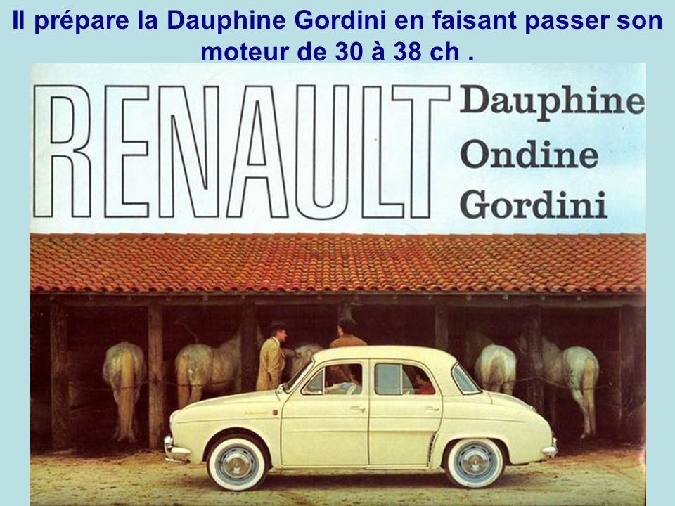 En 1957, Gordini conclue un accord avec Renault.
